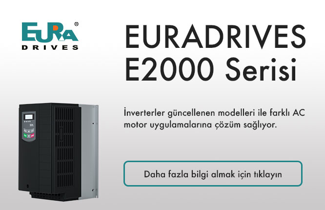 Güncellenen EURADRIVES E2000 Serisi inverterler farklı AC motor uygulamalarına çözüm sağlıyor